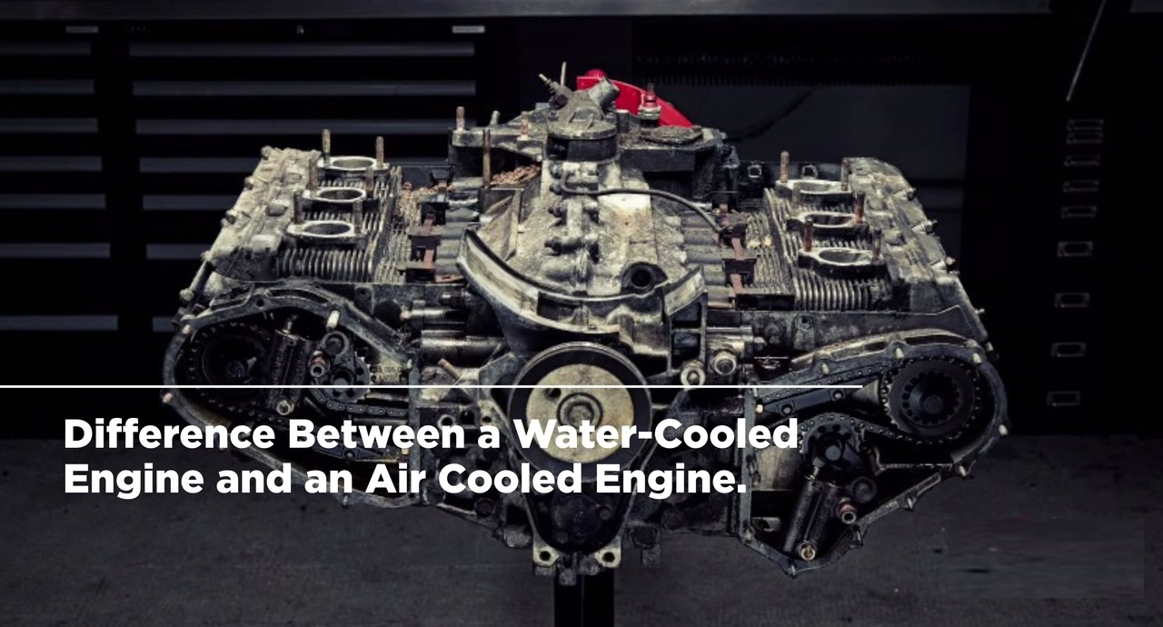 Water-Cooled Engine vs Air-Cooled Engine, what is the difference?