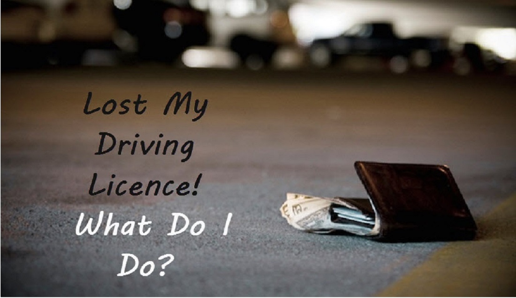 How to Replace a Lost Driving Licence